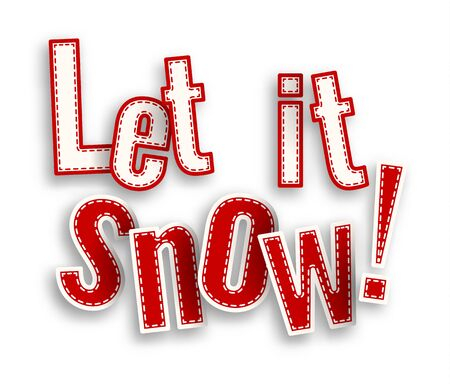 let: Let it snow, red text on white background with 3d effect, vector illustration Illustration