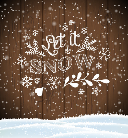 Let it snow, lettering on brown wooden background with snowflakes and snow, christmas theme, vector illustration, eps 10 with transparency a and gradient meshes