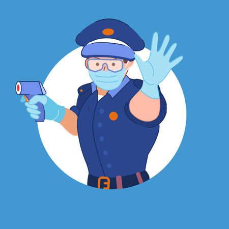 Policeman in protective medical mask and glasses shows with hand stop in circle. Cop holds infrared non-contact thermometer. Quarantine concept during coronavirus pandemic. Control and prevention. Vecteurs
