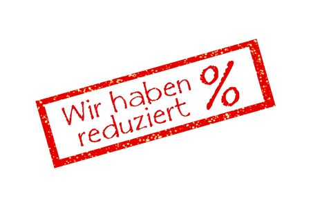 Germany We have reduced