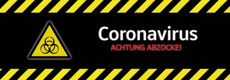 Banner Attention rip off! Coronavirus scam in german