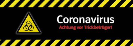 Banner Attention rip off! Coronavirus tricksters in german