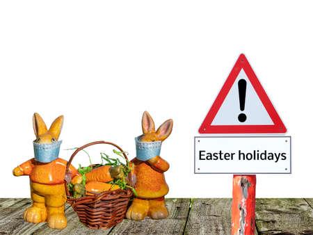 Warning sign Easter holidays isolated on white background