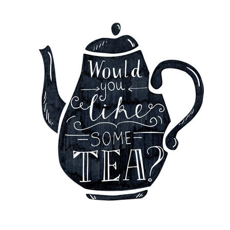 would: Vector illustration Tea time with lettering. Black tea pot with hand written inscription Would you like some tea. Isolated object on white background.