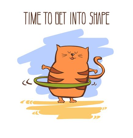 Hand drawn vector fitness illustration Time to get into shape. Cute fat cat exercising with hula hoop. Funny animal doing sports outdoors. Funny colorful motivational card.