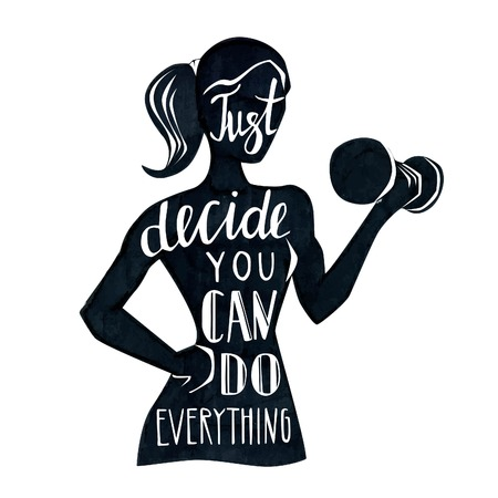 to decide: Black and white vector illustration with female figure and lettering. Hand written phrase Just decide you can do everything. Typography design with isolated silhouette of slim woman with biceps curls