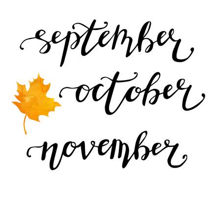 Satz geschriebene Wörter des Vektors Hand mit einem hellen vibrierenden Aquarellahornblatt. Herbst Schriftzug mit Namen von Monaten. September Oktober November. Getrennt auf weißem Hintergrund.