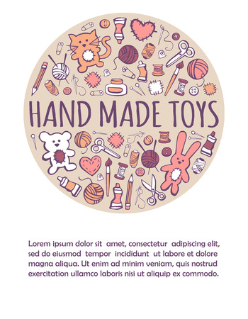 Vector illustration Hand made toys. Set of freehand drawn doodles with sewing symbols in circle concept with place for text. Card, banner, poster, print and flier design. Ilustração
