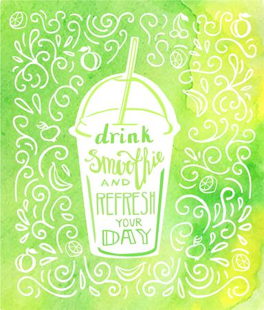 음료를 마시 며 하루를 상쾌하게하십시오. 벡터 일러스트 레이 션의 흰색 문자와 밝은 노란색 녹색 수채화 배경 손으로 레터링와 멀리 컵의 소용돌이