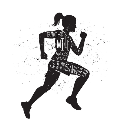 Each mile makes you stronger. Vector lettering illustration with a running woman. Black female silhouette, hand written inspirational quote and grunge texture. Motivational card, poster, print design. Illustration