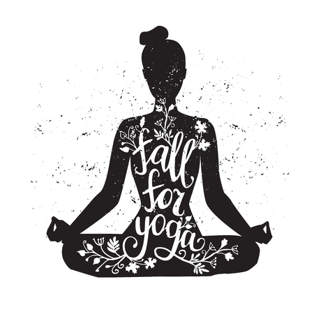 Fall for yoga. Autumn promotion of fitness classes. Vector illustration with female figure, hand lettering and grunge texture. Black isolated silhouette of woman meditating in lotus position