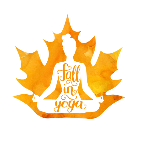 Fall in yoga. Vector illustration of a female figure with a watercolor maple leaf and hand lettering. Isolated silhouette of woman meditating in lotus pose Padmasana