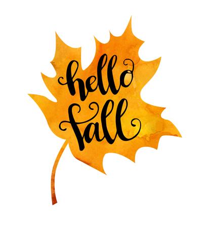 Hallo Herbst. Vector Illustration eines Ahornblattes mit der handgeschriebenen Phrase, die auf weißem Hintergrund lokalisiert wird Standard-Bild - 86387400