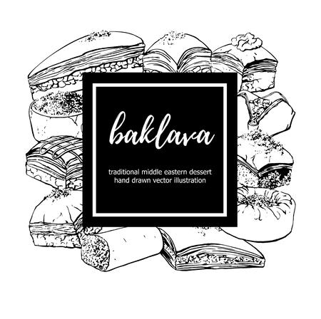Baklava. Vector illustration with a traditional middle eastern dessert with a black square frame with a place for your text. Hand drawn sketchy elements on white.