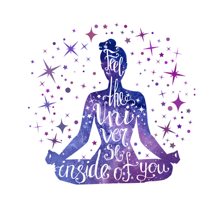 Feel the Universe inside of you. Vector illustration with meditating woman and hand written phrase. 矢量图像