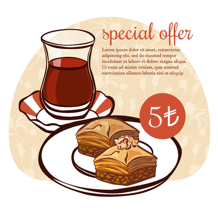 Hand drawn vector illustration of traditional turkish dessert baklava and a glass of tea in an authentic glass on floral ornament. Turkish delight poster, card, flier design with text and price.