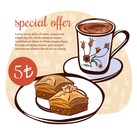 Hand drawn vector illustration of traditional turkish dessert baklava and a cup of coffee with floral ornament of ottoman tulips. Turkish delight poster, card, flier design with text and price. Ilustrace