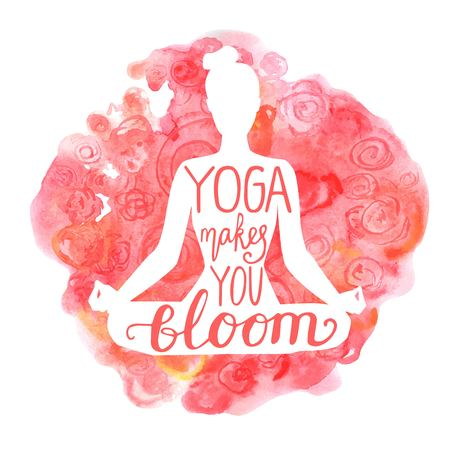 Yoga makes you bloom. Vector illustration with white isolated silhouette of a slim woman meditating in lotus position, bright pink and red watercolor background with flowers and hand lettering.
