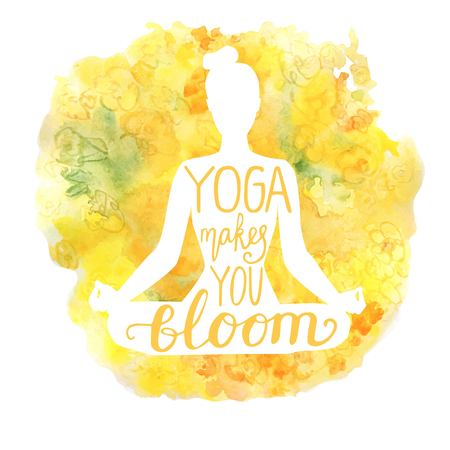 Yoga makes you bloom. Vector illustration with white isolated silhouette of a slim woman meditating in lotus position, bright yellow and orange watercolor background with flowers and hand lettering.