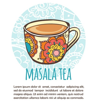 Vector illustration with traditional indian hot drink Masala tea. Hand drawn ornate cup on blue circle background with floral pattern. Recipe card with place for your text. Isolated on white.