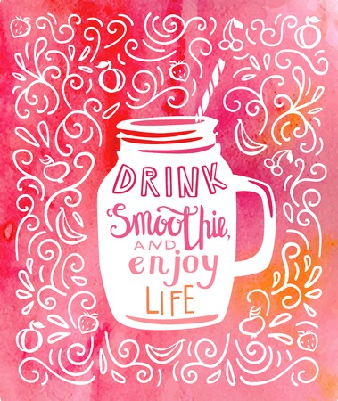 Drink smoothie and enjoy life. Vector illustration of a take away cup with hand lettering in white color and bright pink, red and orange watercolor background with doodle swirls and fruits.