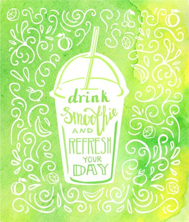 Drink smoothie and refresh your day. Vector illustration of a take away cup with hand lettering in white color and bright yellow green watercolor background with doodle swirls and fruits. Illustration