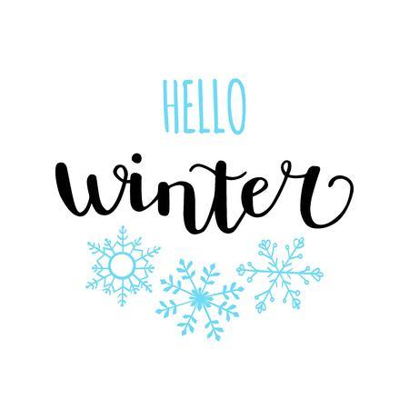Handwritten phrase for seasonal poster, card, banner design.