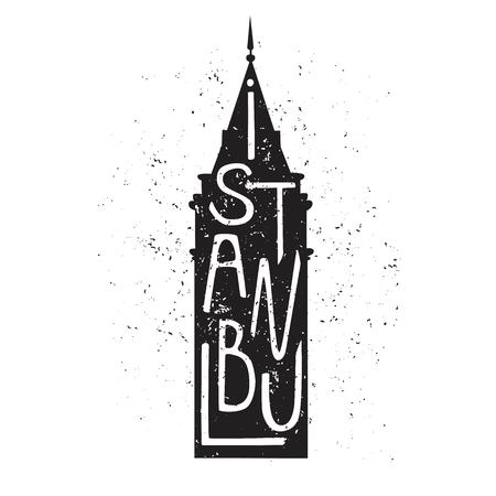 Vector illustration with black silhouette of famous turkish landmark Galata tower, hand lettering and grunge texture isolated on white background. Istanbul design for print, cards, posters. 일러스트