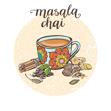 Masala Chai. Vector illustration with a hot drink and its ingredients in circle composition and handwriting. Hand drawn doodle cup with tasty beverage for recipe card, poster, flyer or menu design