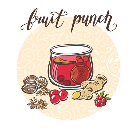 Fruit punch. Vector illustration with a hot drink and its ingredients in circle composition and handwriting. Hand drawn doodle cup with tasty beverage for recipe card, poster or menu design