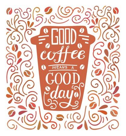 Good coffee cup illustration vector