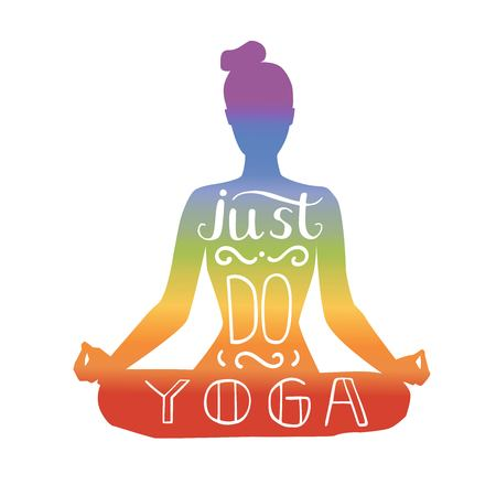 Just do yoga. Vector illustration with hand lettering. silhouette of a slim woman meditating in a lotus pose isolated on white with grunge texture. Motivational card, poster design for practice.