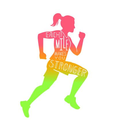 Each mile makes you stronger. Vector lettering illustration with a running woman. Female silhouette, hand written inspirational quote and colorful gradient. Motivational card, poster, print design