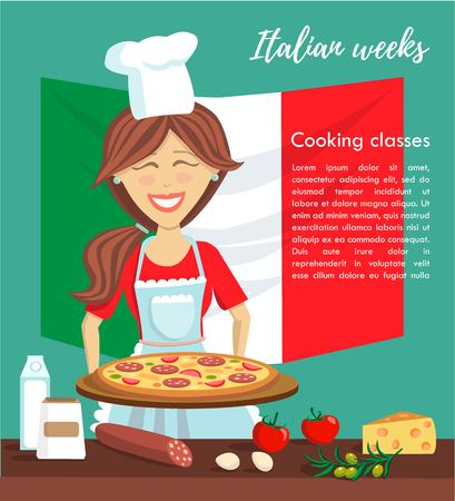Vector illustration Italian weeks at culinary school. Happy beautiful woman cooking pizza. Card or poster template with a cute smiling girl, food, national flag of Italy and place for your text.