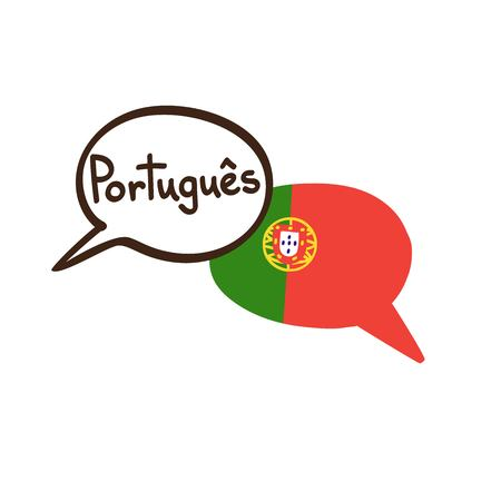 Vector illustration with two hand drawn doodle speech bubbles with a national flag of Portugal and hand written name of the Portuguese language. Modern design for language course or translation agency