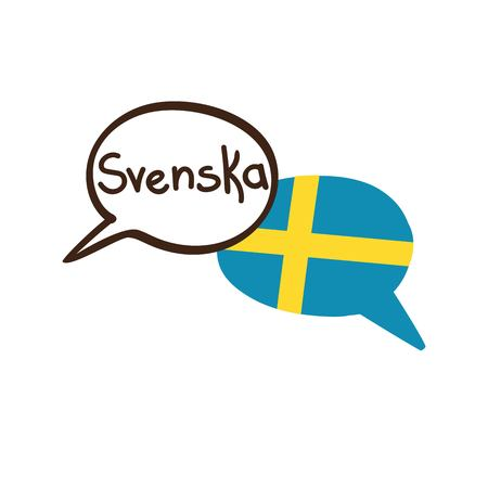 Vector illustration with two hand drawn doodle speech bubbles with a national flag of Sweden and hand written name of the Swedish language. Modern design for language. Ilustração