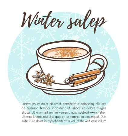 Vector illustration of traditional turkish hot beverage Salep with cinnamon sticks and anise stars. Hand drawn doodle cup with beverage on blue circle with snowflakes. Recipe card, poster or menu