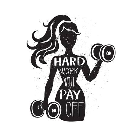 Hard work will pay off. Motivational vector lettering illustration. Black female silhouette with dumbbells. Hand written phrase and grunge texture. Inspirational fitness card, poster or print design.