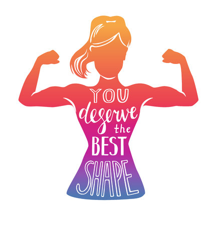 Vector lettering illustration You deserve the best shape. Black female silhouette doing bicep curl and hand written motivational phrase and colorful gradient. Motivational card, poster or print design.