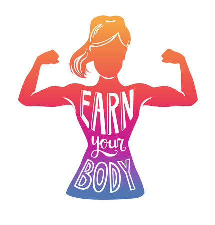 Earn your body. Bright vector fitness illustration with motivational phrase. Female silhouette doing bicep curl in colorful gradient with hand lettering. Inspirational card, poster or print design. Vectores