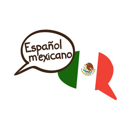 Mexican Spanish. Vector illustration with two hand drawn doodle speech bubbles: national flag of Mexico and hand written name of the language. Modern design for language.