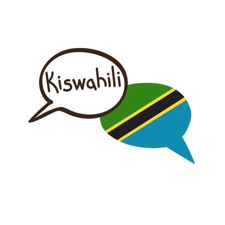 Translation: Swahili. Vector illustration of hand drawn doodle speech bubbles with a national flag of Tanzania and hand written name of language. Linguistic course or translation agency design.