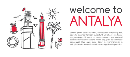 Modern vector illustration Welcome to Antalya. Famous landmarks and symbols of Turkey. Clear design with line icons and objects isolated on white with place for your text. Card, banner, flier, leaflet Illustration