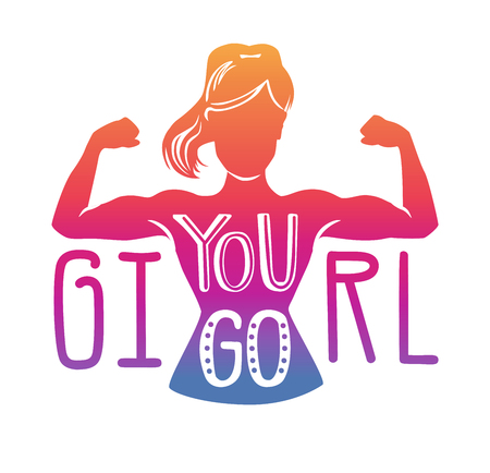 You go, girl. Vector lettering with inspirational phrase in colorful gradient on white. Motivational card, poster or print design. - Vector