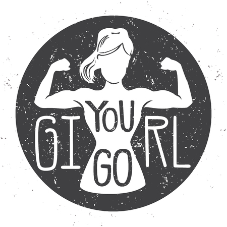 You go, girl. Motivational vector fitness illustration. Female silhouette doing bicep curl with hand written grunge background with grunge texture. Inspirational card, poster or banner. - Vector Ilustración de vector