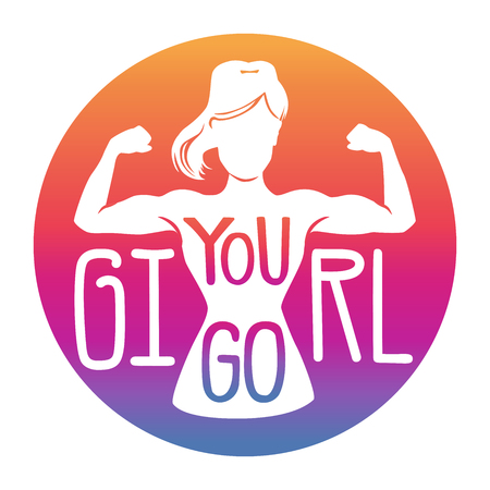 You go, girl. Vector motivational illustration with an inspiring message. Female silhouette, hand lettering, circle background in gradient colors. Girl power concept card, poster or banner design. - Vector