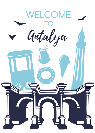 Welcome to Antalya. Travel to Turkey concept. Vertical illustration with Harenes gate, minaret, food. Card, poster, flier, print design with turkish symbols in modern flat style. - Vector Illustration