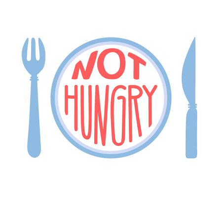 Not hungry. Intermittent fasting concept. Hand drawn lettering and motivational message.