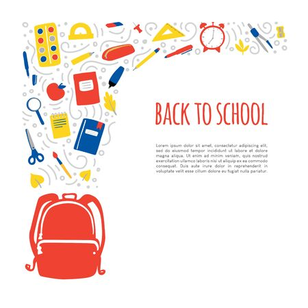 Vector illustration Back to school. Modern card design with place for your text. School backpack with stationary elements: books, notebooks, pencils, pens, scissors, clock, watercolors, ruler, eraser.