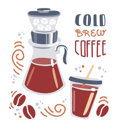 Cold brew coffee. Trendy flat illustration of a take away cup and pour over coffee maker. A mug, coffee-making device, ice cubes, coffee beans, swirls, dots and hand lettering. Card, poster design.